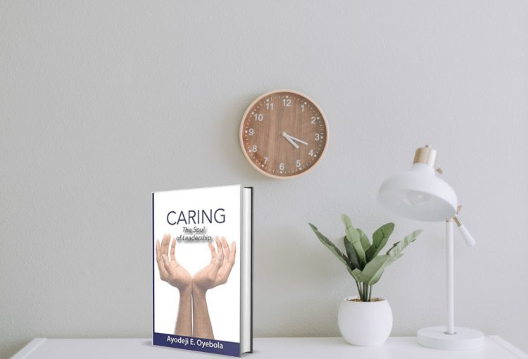 Caring: The Soul of Leadership
